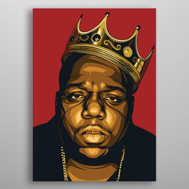 Biggie king portrait poster tribute metal poster