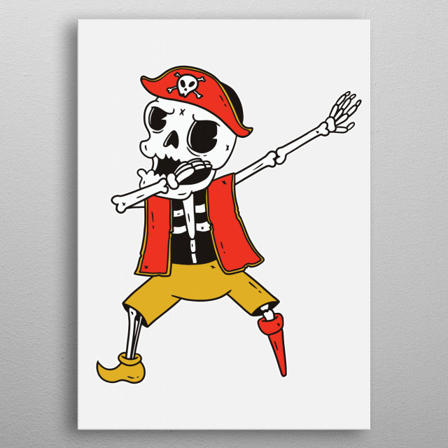 A pirate skeleton doing a dab dance. Best for halloween or in a kids room. metal poster