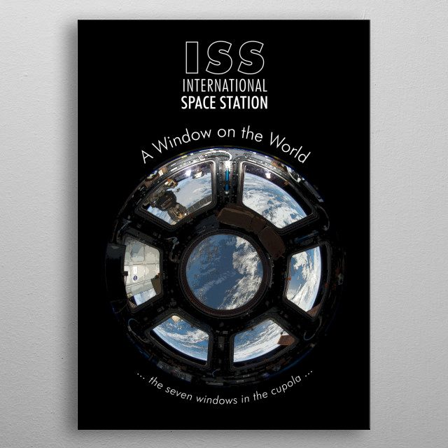 ISS-International Space Station Cupola-NASA-ESA-Soyuz-Astronomy metal poster