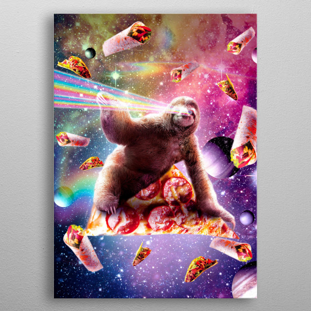 Pick up this funny galaxy sloth pizza with rainbow laser eyes design. This makes a perfect gift so pick one up today.  metal poster