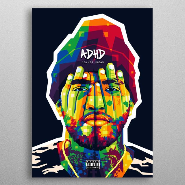 Popart illustration of American Rapper Joyner Lucas. metal poster