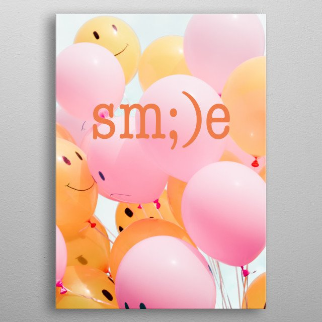 smile - sm;)e typography text art by word fandom with pastal baloons - wordfandom metal poster