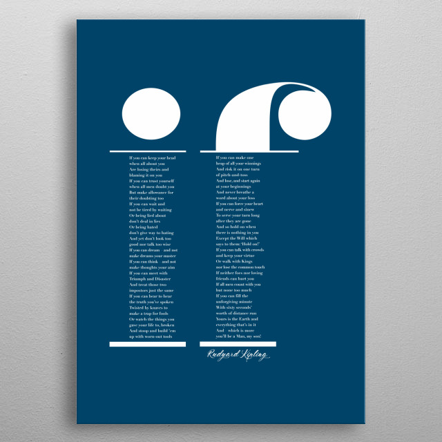 Typographic representation of the iconic poem by Rudyard Kipling. metal poster