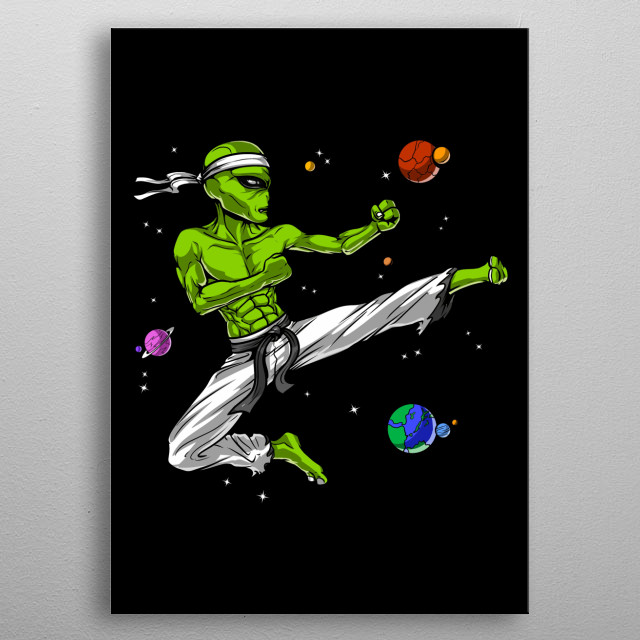 Space Alien Karate metal poster for every martial arts lover. metal poster