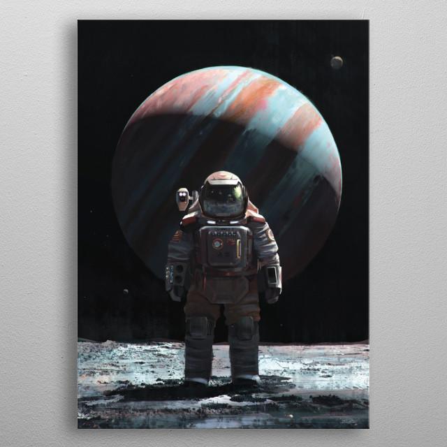 Cosmonaut on Jupiter's moon, Ganymede. metal poster