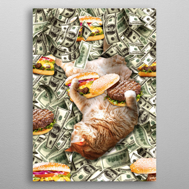 Pick up this cute funny cat burger design featuring a kitty cat eating a cheeseburger on money.  metal poster