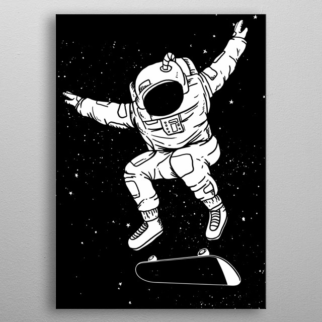 Do you love skateboarding and astronauts? Get this cool astronaut displate for skateboarder metal poster