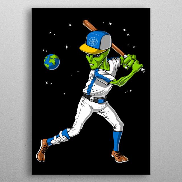 Space Alien Baseball metal poster for kids who love aliens and playing baseball. metal poster
