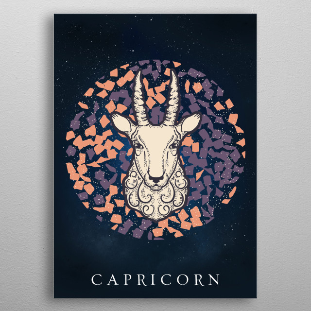 Capricorn is the tenth astrological sign in the zodiac out of twelve total zodiac signs, originating from the constellation of Capricornus. metal poster