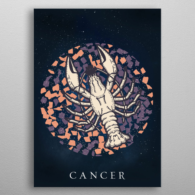 Cancer is the fourth astrological sign in the Zodiac, originating from the constellation of Cancer. metal poster