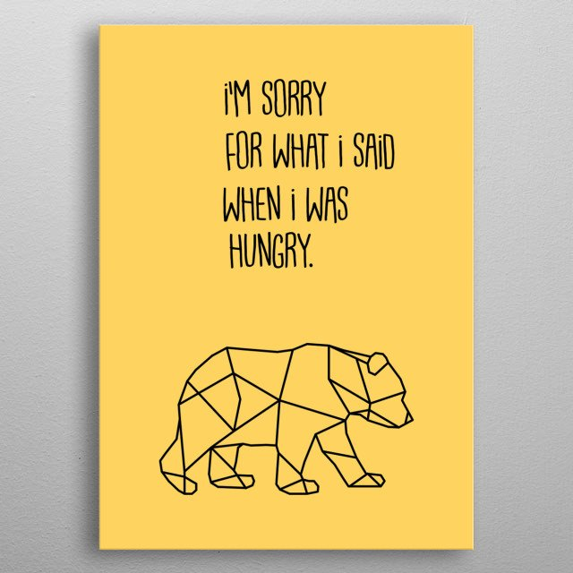 cute quote with bear metal poster