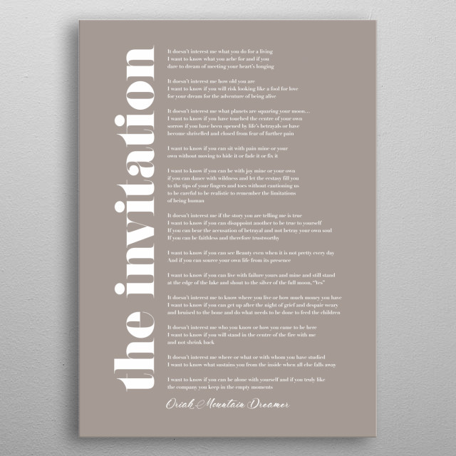 Typographic representation of The invitation by Oriah mountain dreamer metal poster