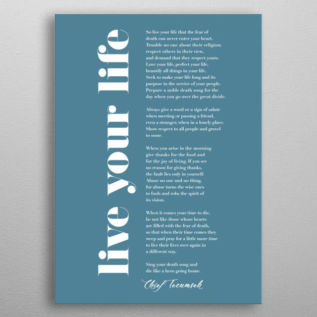 Typographic representation of Live Your Life (On Pain of Death) by Tecumseh metal poster