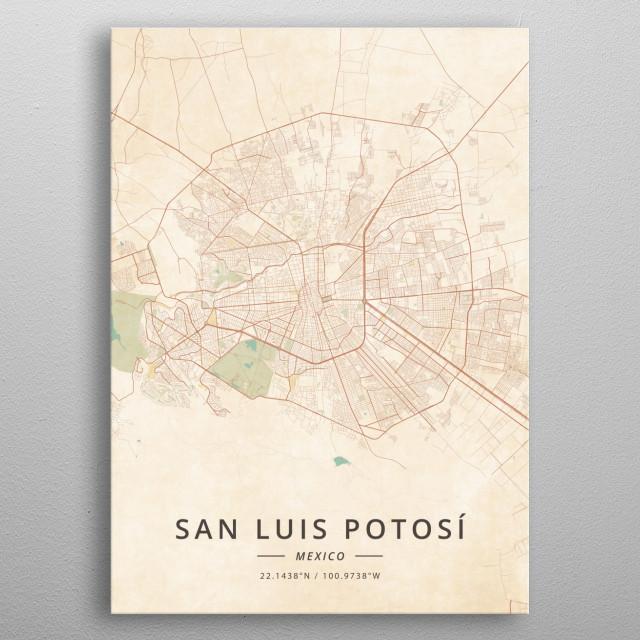 San Luis Potosi, Mexico metal poster