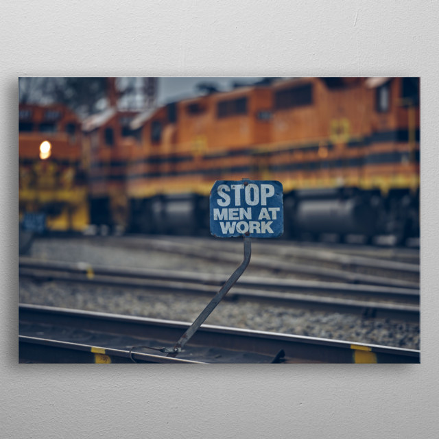 What exactly does this railroad sign mean? Diesels train engines in background. Train photography by Bob Orsillo metal poster