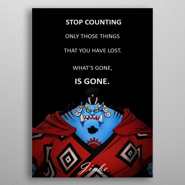 Jinbei is a character in One Piece Anime. Former Shichibukai. Ally of Whitebeard and later to Luffy. One of the Straw Hat Pirates.  metal poster