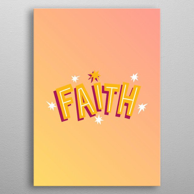 faith bright gradient typography text art by wordfandom metal poster