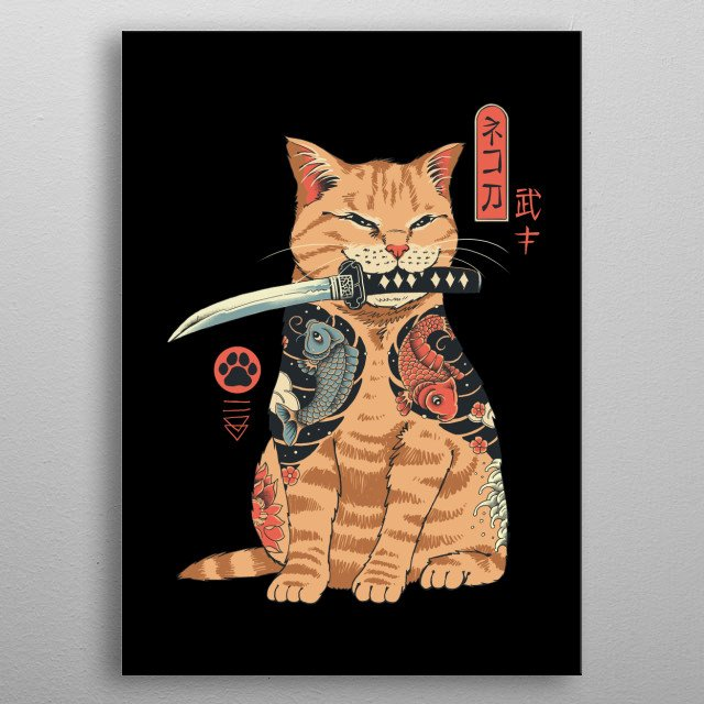 Inspired by Japanese aesthetics and wanted to make a bad ass cat tattooed like a samurai. metal poster