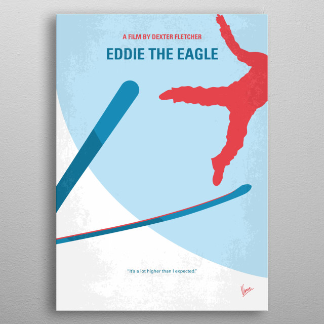The story of Eddie Edwards the notoriously tenacious British underdog ski jumper who charmed the world at the 1988 Winter Olympics.  metal poster
