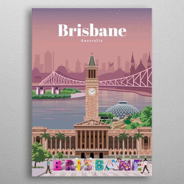 Digital illustration of Brisbane's skyline and architecture. Check out an illustration the Australian city. metal poster