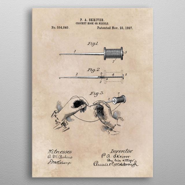 Patent Skriver Crochet hook or needle 1897 metal poster