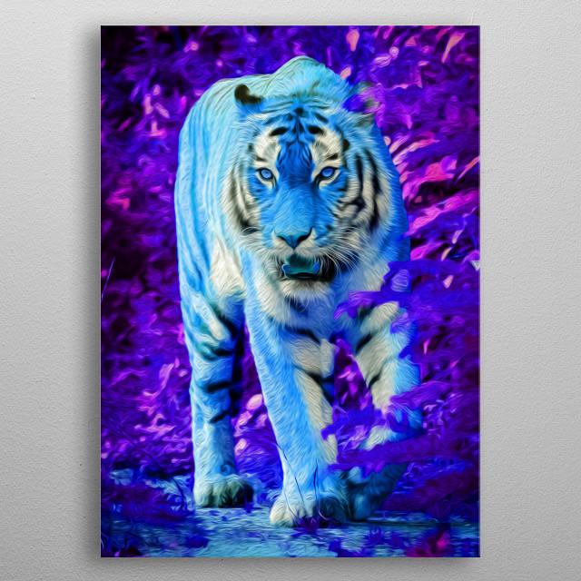 Ever seen a blue tiger? metal poster