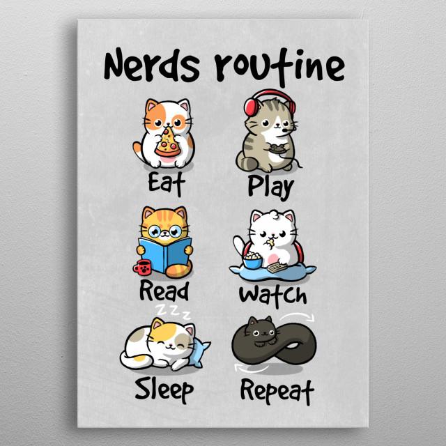 eat play read watch sleep repeat metal poster