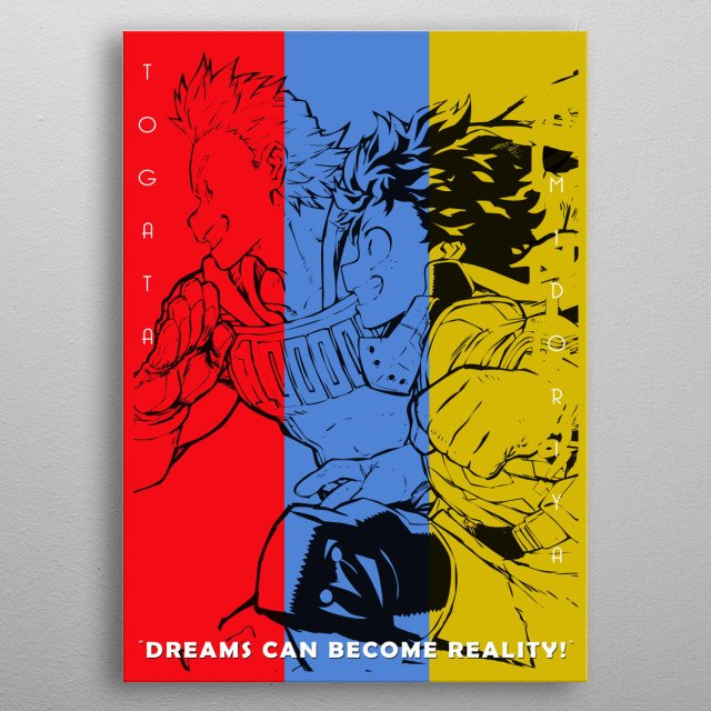 My Hero Academia is a popular anime series now on its 4th season in 2020. In the illustration is Midoriya and Togata. They are modern hero.  metal poster