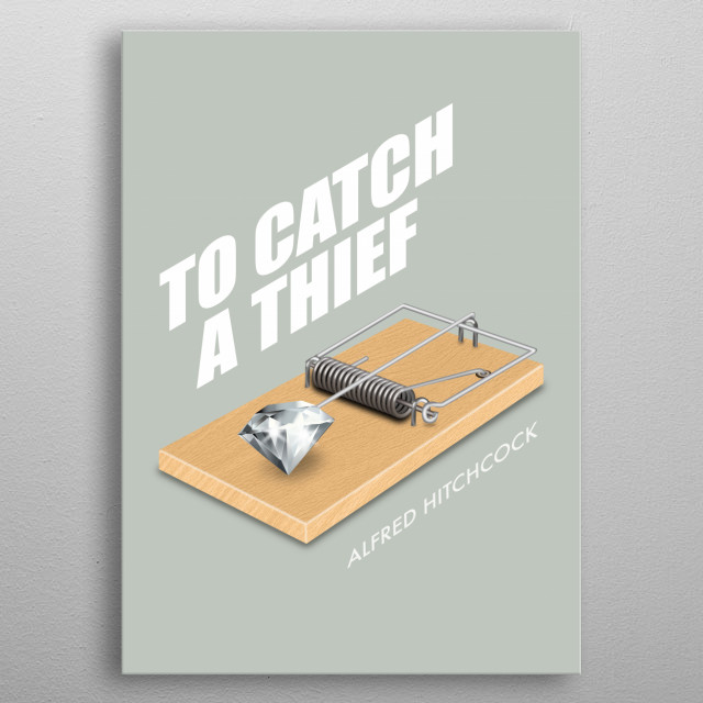To Catch A Thief - Alternative Movie Poster metal poster