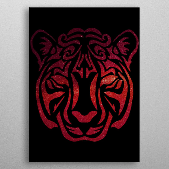 This artwork is for all the people who love tigers, felines, cats, kitties, kittens, tribal patterns, art, space cosmos, galaxies, universe. metal poster