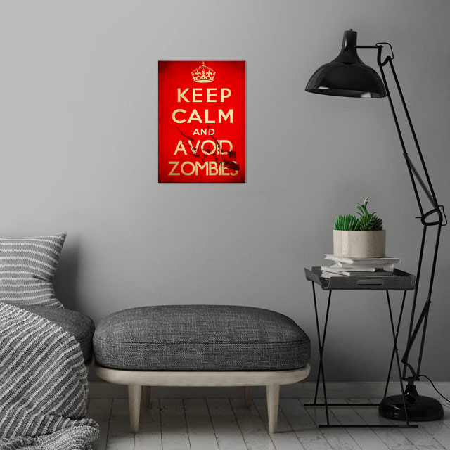 Keep calm and avoid zombies wall art is showcased in interior
