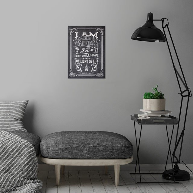 """I am the light of the world. Whoever follows me will never walk in darkness, but will have the light of life."" - John 8:12 wall art is showcased in interior"