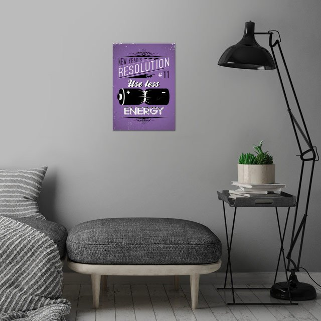 Use less energy - New Year's Resolution 11/12.  wall art is showcased in interior