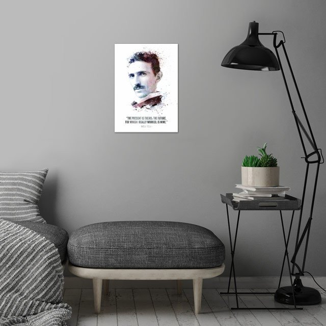 The Legendary Nikola Tesla and his quote.  wall art is showcased in interior