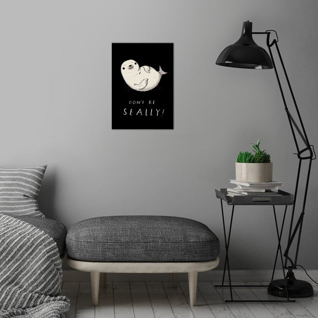 don't be seally! wall art is showcased in interior