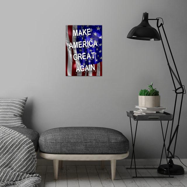 Make America Great Again wall art is showcased in interior